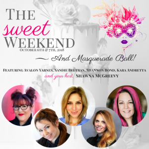Introducing The Sweet Weekend & Masquerade Ball!!